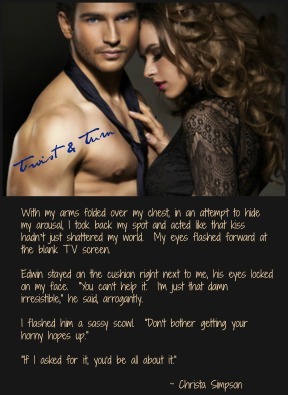 Twist & Turn.  The kiss that shattered her world.