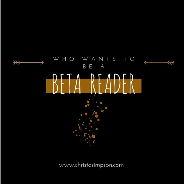 who wants to be a beta reader for christa simpson